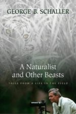 Naturalist and Other Beasts