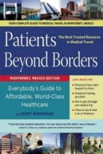 Patients Beyond Borders: Monterrey, Mexico Edition