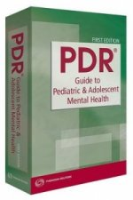 PDR Guide to Pediatric & Adolescent Mental Health