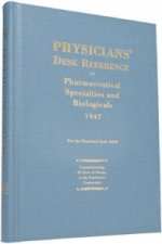 Physicians' Desk Reference to Pharmaceutical Specialties and Biologicals: 1947