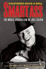 Smartass: the Music Journalism of Joel Selvin