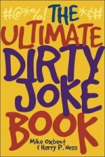 Ultimate Dirty Joke Book
