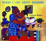 Things I Like about Grandma
