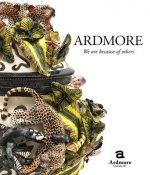 Ardmore - We are Because of Others