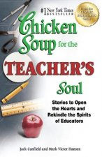 Chicken Soup for the Teacher's Soul