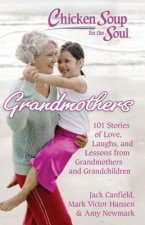Chicken Soup for the Soul: Grandmothers