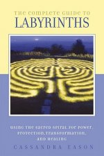 Complete Guide to Labyrinths