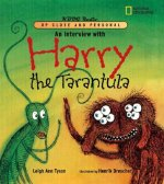 Interview with Harry the Tarantula