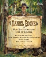 Trailblazing Life of Daniel Boone and How Early am