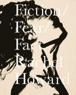 Fiction, Fear, Fact