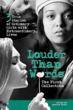 Louder Than Words: the First Collection