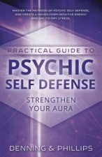 Psychic Self-defence and Well Being