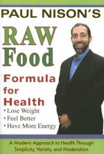 Raw Food Formula for Health