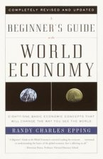 Beginner's Guide to the World Economy