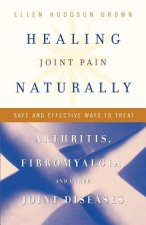 Healing Joint Pain Naturally