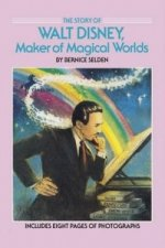 Story of Walt Disney, Maker of Magical Worlds