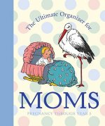 Ultimate Organizer for Moms