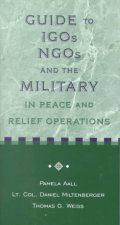 Guide to IGos, NGOs and the Military