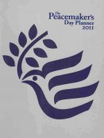 PEACEMAKER S DAY PLANNER 2011 THE