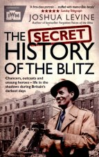Secret History of the Blitz