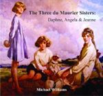 Three Du Maurier Sisters