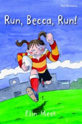 Run, Becca, Run!
