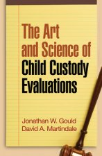 Art and Science of Child Custody Evaluations