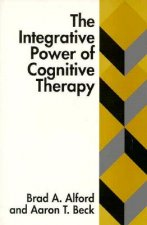 Intergrative Power of Cognitive Therapy