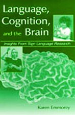 Language, Cognition and the Brain