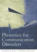 Phonetics for Communication Disorders