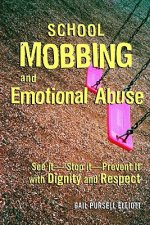 School Mobbing and Emotional Abuse