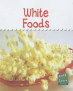 Read and Learn: Colours We Eat - White Foods