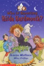 Who is Haunting HildaHardmouth