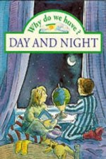 Why do we have? Day and Night     (Paperback)