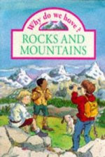 Why do we have? Rocks and Mountains     (Paperback)