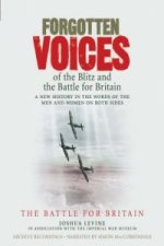 Forgotten Voices of the Blitz and the Battle For Britain - Part 2