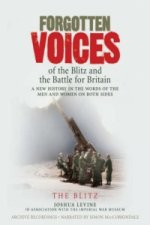 Forgotten Voices of the Blitz and the Battle For Britain - Part 3
