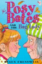 Posy Bates and the Bag Lady