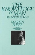 Knowledge of Man: Selected Essays