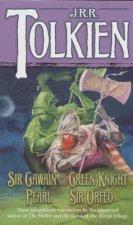 Sir Gawain and the Green Knight, Pearl, Sir Orfeo