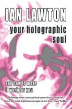 Your Holographic Soul