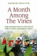 Month Among the Vines