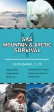 SAS Guide to Arctic and Mountain Survival