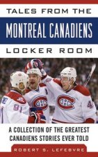 Tales from the Mmontreal Canadiens Locker Room