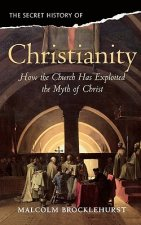 Secret History of Christianity