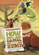 Rudyard Kipling's How the Camel Got His Hump