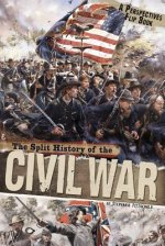 SPLIT HISTORY OF THE CIVIL WAR