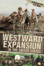 SPLIT HISTORY OF WESTWARD EXPANSION IN T