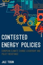 Contested Energy Policies