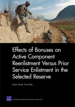 Effects of Bonuses on Active Component Reenlistment Versus Prior Service Enlistment in the Selected Reserve